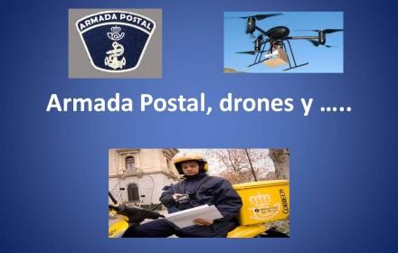 Armada Postal, drones y