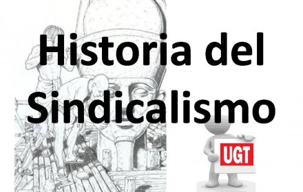 Historia del Sindicalismo