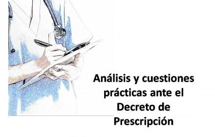 Análisis cuestiones prácticas  Decreto prescripción