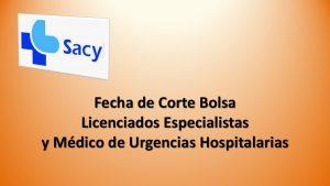 fecha-corte-bolsa-licenciados-especialista-y-medicos-urgencias