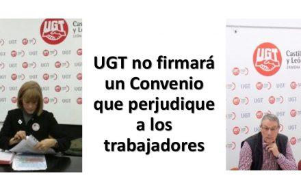 UGT no firmará Convenio perjudique trabajadores