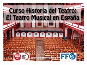 Curso Historia Teatro El Teatro Musical en España