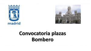 Convocatoria plazas Bombero Madrid