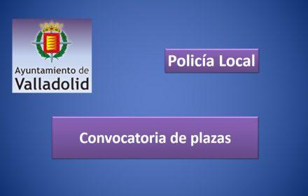 Convocatoria plazas ayto valladolid policia 2018