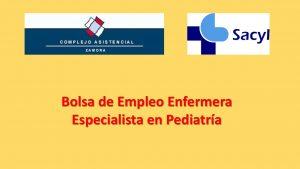 Bolsa enfermera pediatria zamora ago-2018