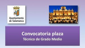 Convocatoria tec grado medio salamanca oct-2018