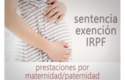 Exención IRPF prestaciones Maternidad-Paternidad