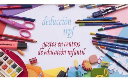 Deducción IRPF gastos educación infantil