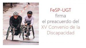 firma preacuerdo XV Convenio Discapacidad