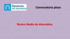 diputacion palencia tecnico informatica may-2019