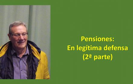 Pensiones En legítima defensa II