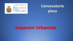 Ayto aranda Inspector urbanista oct-2019