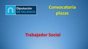 Diputac Palencia Trabajador social oct-2019