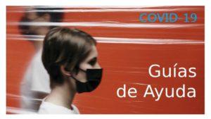Guías de ayuda COVID-19