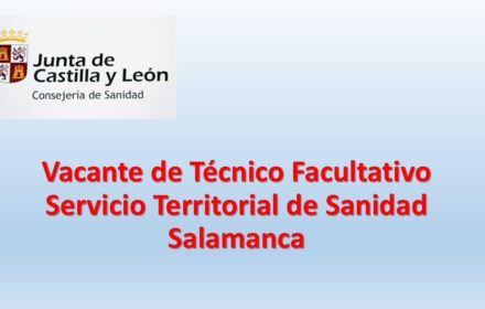 Vacante Técnico Facultativo Salamanca