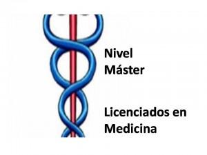 Licenciados en Medicina nivel master