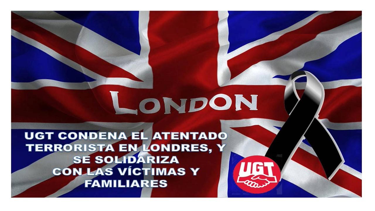 UGT condena atentado en el centro de Londres