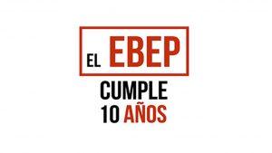 desarrollo EBEP 10 años publicación