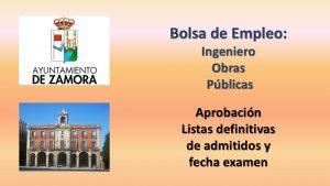 ayto zamora bolsa Ingeniero def listas y examen may-2017