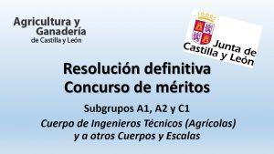 Resolución definitiva Concurso de méritos agricultura jun-2017