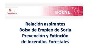 bolsa incendios forestales Soria jun-2017