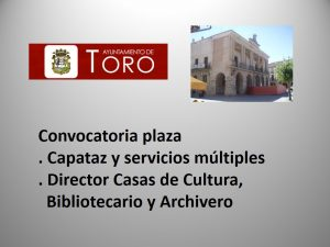 Convocatoria plaza capataz y director cultura toro ago-2017