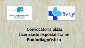 Convocatoria plaza radiologia clinico valladolid
