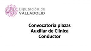 plazas diput valladolid tcae conductor ago-2017