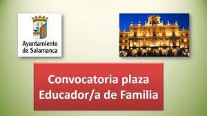 Convocatoria educador familia salamanca oct-2017