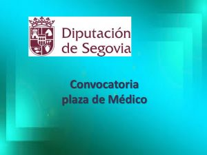 convocatoria plaza medico diput segovia oct-2017