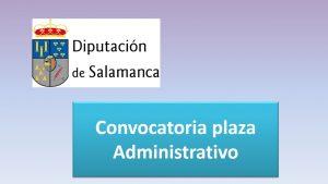 Convocatoria administrativo salamanca abr-2018
