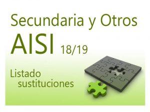 AISI 2 18-19 Secundaria Listado sustituciones