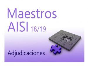 AISI 3 18-19 Maestros Adjudicaciones
