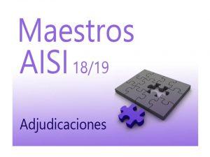AISI1 18-19 Maestros Adjudicación