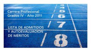 Carrera Grado IV 2011admitidos méritos