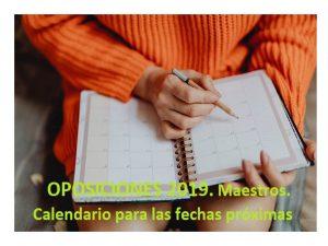 OPOSICIONES MAESTROS 2019 Calendario