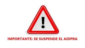 Se suspende el AIDPRA