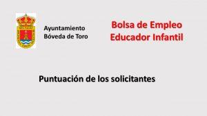 Ayto Boveda toro educador infantil puntuación