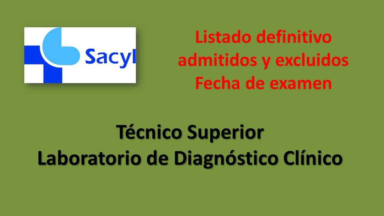 Fesp Ugt Zamora Sacyl Relacion Definitiva Admitidos Y Excluidos Y Fecha Examen Tecnico Superior Laboratorio De Diagnostico Clinico