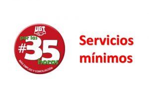 35 horas servicios minimos